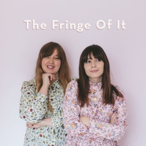 The Fringe Of It by Liv Purvis & Charlotte Jacklin
