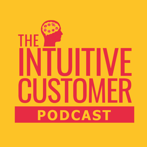 The Intuitive Customer - Improve Your Customer Experience To Gain Growth by Beyond Philosophy LLC