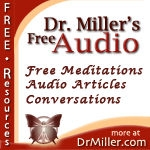 Free Audio from DrMiller.com by Emmett Miller, MD