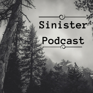 The Sinister Podcast   Creepy Stories by Matthew Dewey