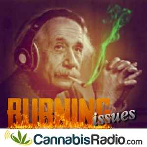 Burning Issues with Dr. Mitch Earleywine by Cannabis Radio