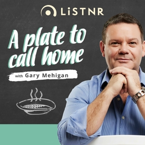 A Plate to Call Home by PodcastOne Australia