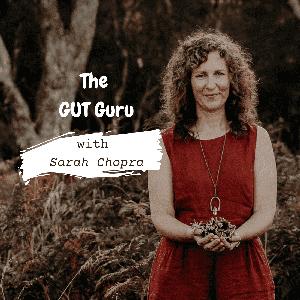 The GUT Guru by Sarah Chopra