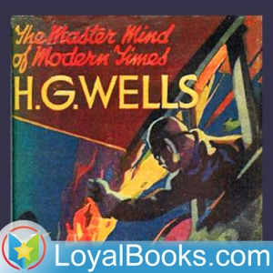 The Sleeper Awakes by H. G. Wells by Loyal Books