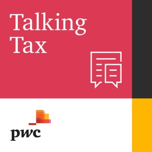 Talking Tax by PwC UK