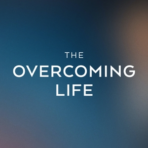 The Overcoming Life with Jimmy Evans by MarriageToday by MarriageToday