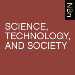 New Books in Science, Technology, and Society by Marshall Poe