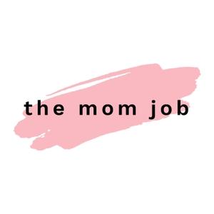The Mom Job by Steffany Faldmo