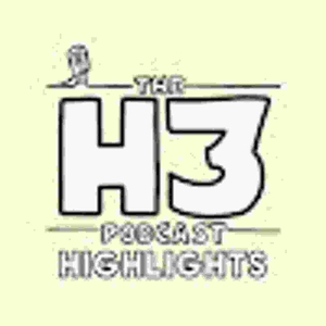 H3 Podcast Highlights by H3 Podcast Highlights