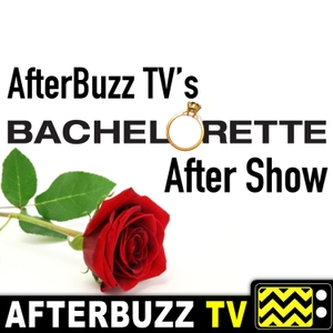 The Bachelorette Podcast by AfterBuzz TV