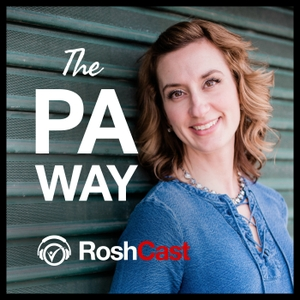 The PA Way - Core Content PA Education by RoshCast by Rosh Review