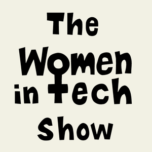 The Women in Tech Show: A Technical Podcast by Edaena Salinas