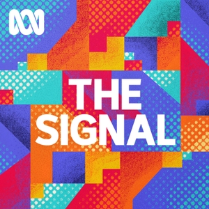 The Signal by ABC Radio