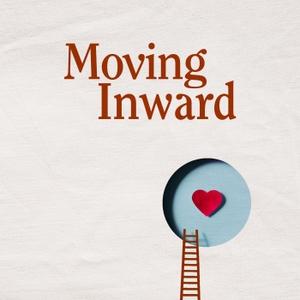 Moving Inward by Kayla Robertson
