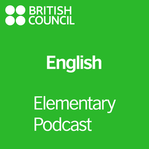 Elementary Podcast by British Council | LearnEnglish