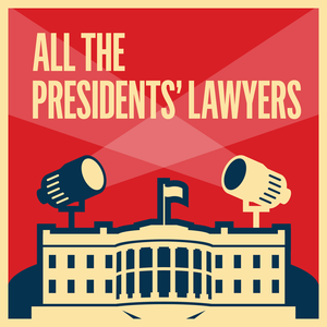 LRC Presents: All the President's Lawyers by KCRW