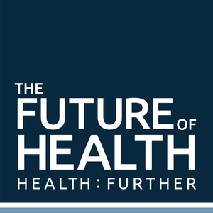 The Future of Health by Health:Further - The community for health and healthcare startups, entrepre