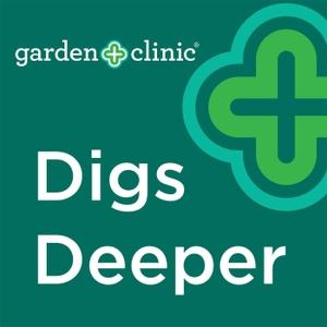 Garden Clinic Digs Deeper
