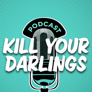 The Kill Your Darlings Podcast by Kill Your Darlings