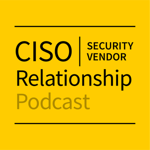 CISO-Security Vendor Relationship Podcast by David Spark, Founder, Spark Media Solutions and Mike Johnson, CISO, Lyft