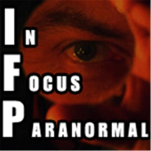 In Focus Paranormal Talk Radio by archive