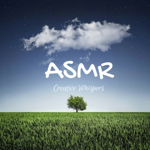 Creative Whispers ASMR Podcast by Cassie