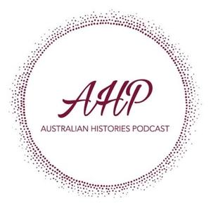 Australian Histories Podcast by Australian History retold by AHP
