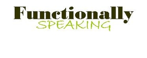 Functionally Speaking by Daniel J. Moran, Ph.D., BCBA