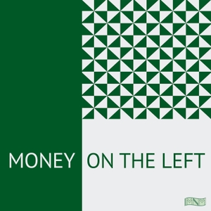 Money on the Left by Money on the Left