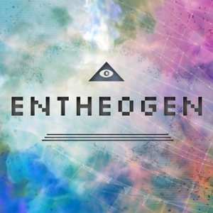 Entheogen by Joe, Brad, Kevin
