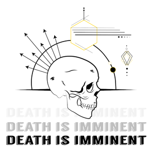 DEATH IS IMMINENT by Yusef Roach