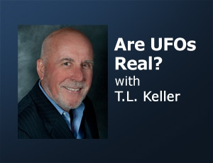 Are UFOs Real? - T.L. Keller by T.L. Keller