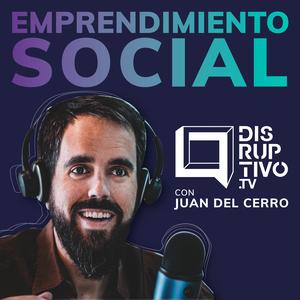 Disruptivo - Emprendimiento Social, Innovación y Startups by Disruptivo.tv