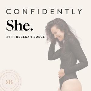Confidently She by Rebekah Buege