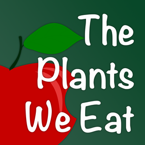 The Plants We Eat by UNC Charlotte Botanical Gardens