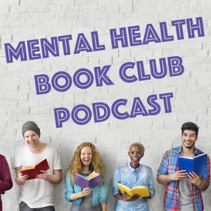 Mental Health Book Club Podcast by Sydney Timmins
