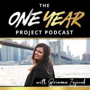 The One Year Project by Brianna Zajicek Brianna Zajicek | Business Mentor, Entrepreneur, Life Designer