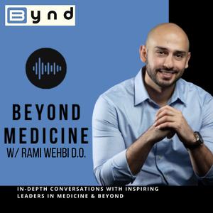 Beyond Medicine by Dr. Rami wehbi, DO