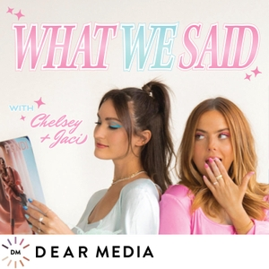 What We Said by Dear Media