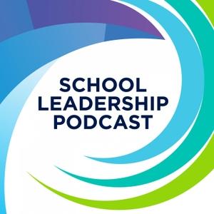 The School Leadership Podcast by NAHT and NAHT Edge