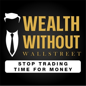 The Wealth Without Wall Street Podcast by By Russ Morgan CFP® & Joey Muré
