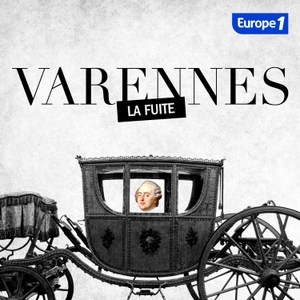 Varennes by Europe 1