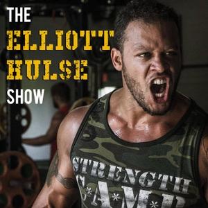 The Elliott Hulse Show by Elliott Hulse