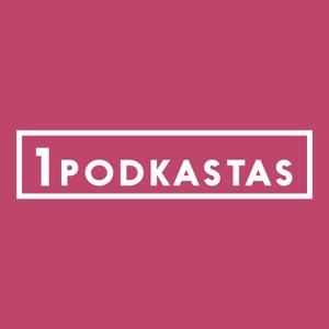 1K PODKASTAS by 1K PODKASTAS