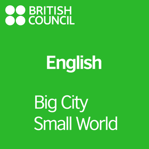 Big City Small World by British Council | LearnEnglish