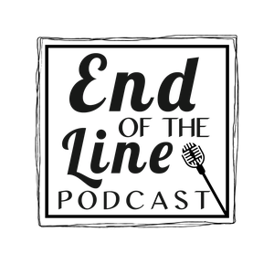 The End Of The Line Podcast by Bradley W. Leflore