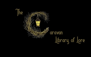The Caravan, Library of Lore Podcast by The Caravan, Library Of Lore