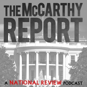 The McCarthy Report by National Review
