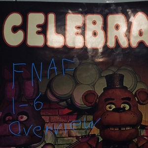 FNAF 1-6 Overview by