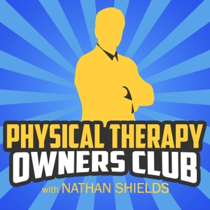 Physical Therapy Owners Club by Nathan Shields